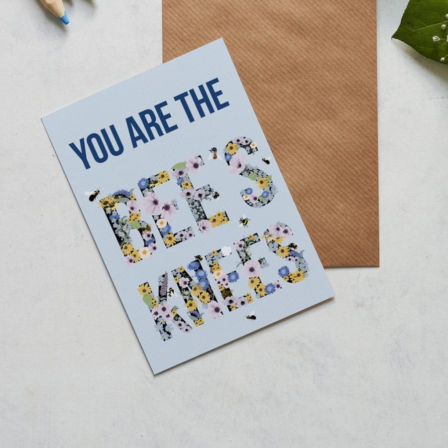 You are the bees knees greeting card designed by Lorna Syson