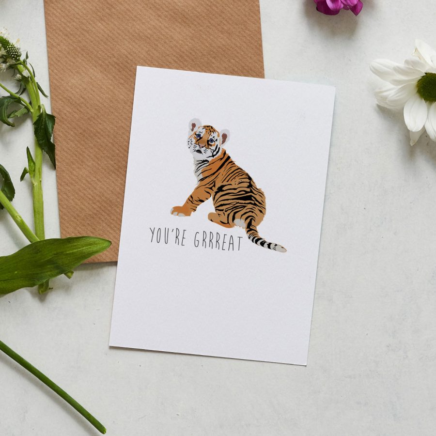 Greetings Card Luxury Designer Personalised Message Sustainable Environmentally Friendly FSC Paper Plastic Free Let someone know how fabulous they are with the You're Grrreat tiger greeting card