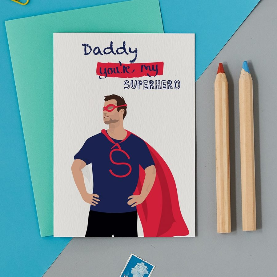 Greetings Card Luxury Designer Personalised Message Sustainable Environmentally Friendly FSC Paper Plastic Free - daddy your my superhero