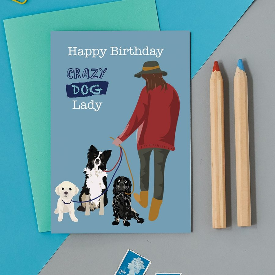 Greetings Card Luxury Designer Personalised Message Sustainable Environmentally Friendly FSC Paper Plastic Free - happy birthday crazy dog lady