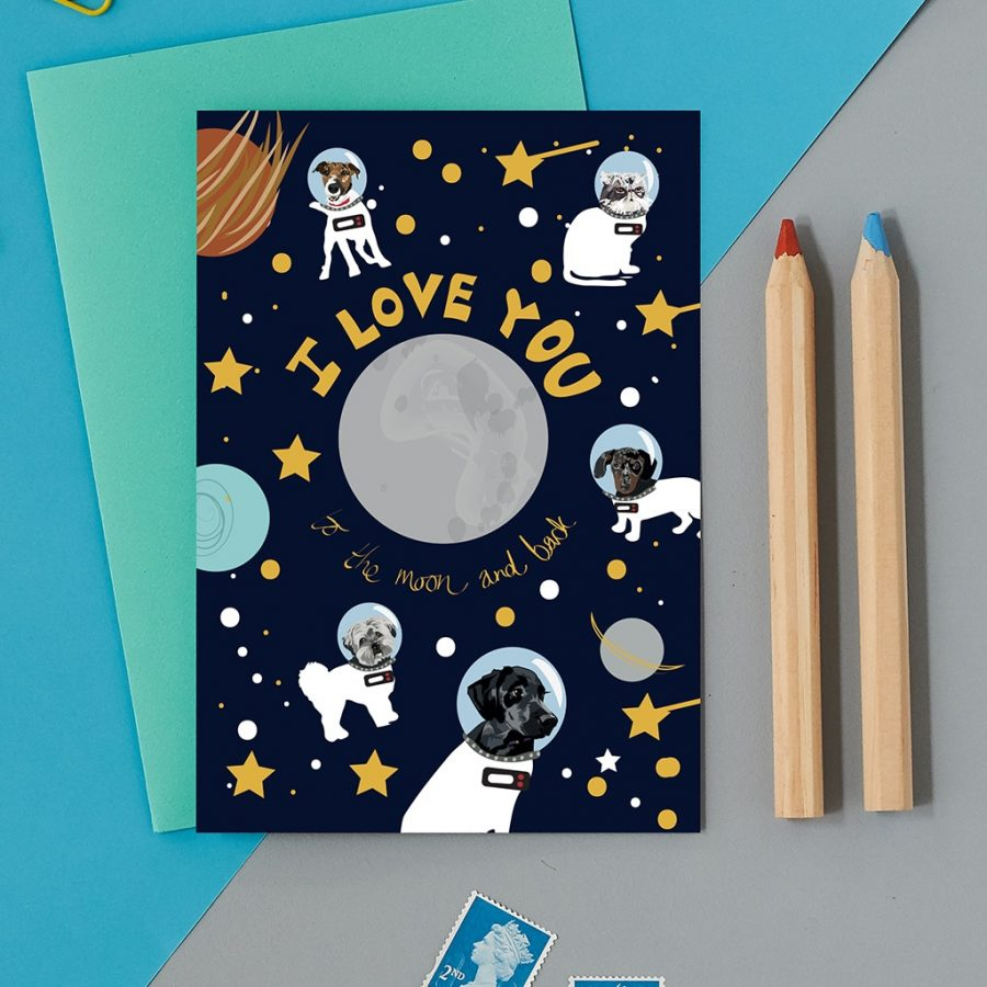 Greetings Card Luxury Designer Personalised Message Sustainable Environmentally Friendly FSC Paper Plastic Free - love you to the moon and back space dog