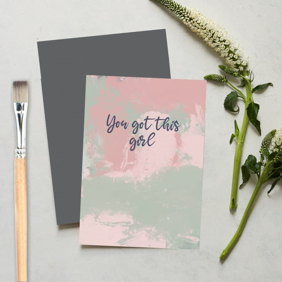 Greetings Card Luxury Designer Personalised Message Sustainable Environmentally Friendly FSC Paper Plastic Free love positive messaging - you got this girl