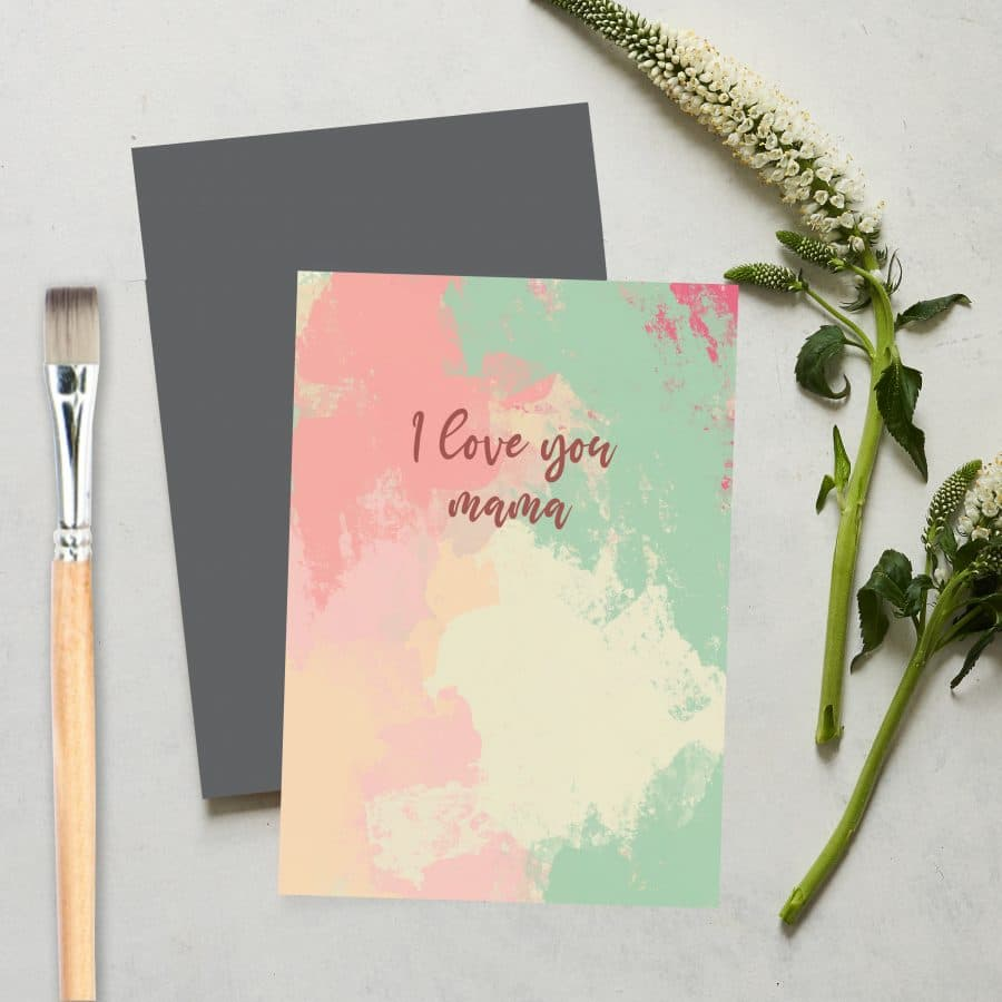Greetings Card Luxury Designer Personalised Message Sustainable Environmentally Friendly FSC Paper Plastic Free love positive messaging - i love you mama