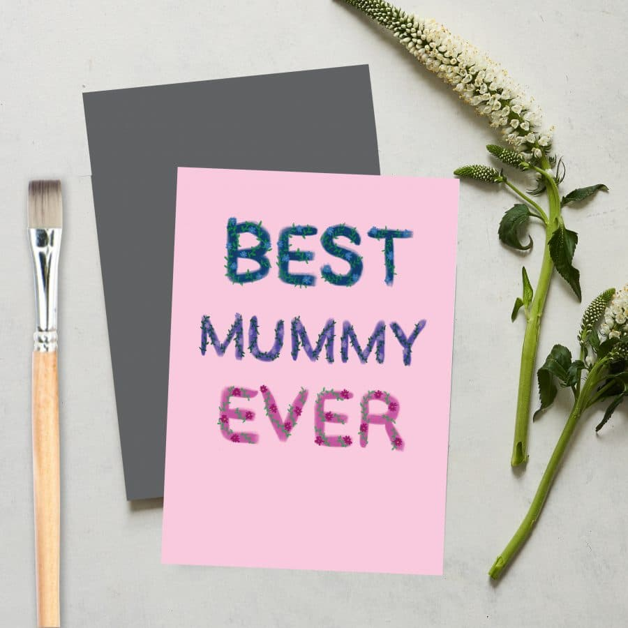 Greetings Card Luxury Designer Personalised Message Sustainable Environmentally Friendly FSC Paper Plastic Free love positive messaging - best mummy ever