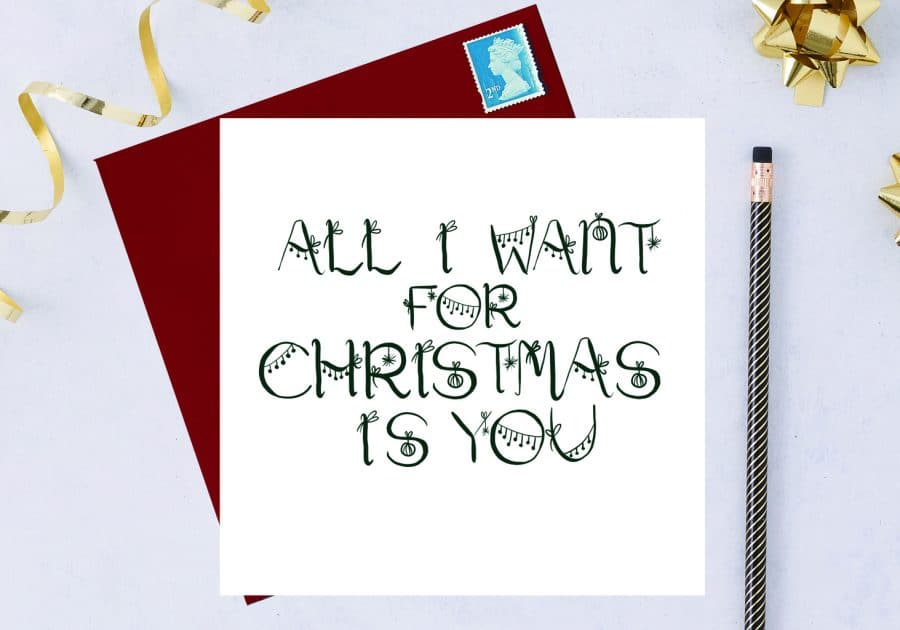Christmas Card Luxury Designer Personalised Message Sustainable Environmentally Friendly FSC Paper Plastic Free - all I want for christmas is you