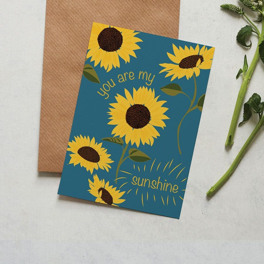 You Are My Sunshine Card - Sunflower Illustration