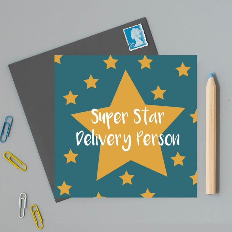 Greetings Card Luxury Designer Personalised Message Sustainable Environmentally Friendly FSC Paper Plastic Free - super star delivery person
