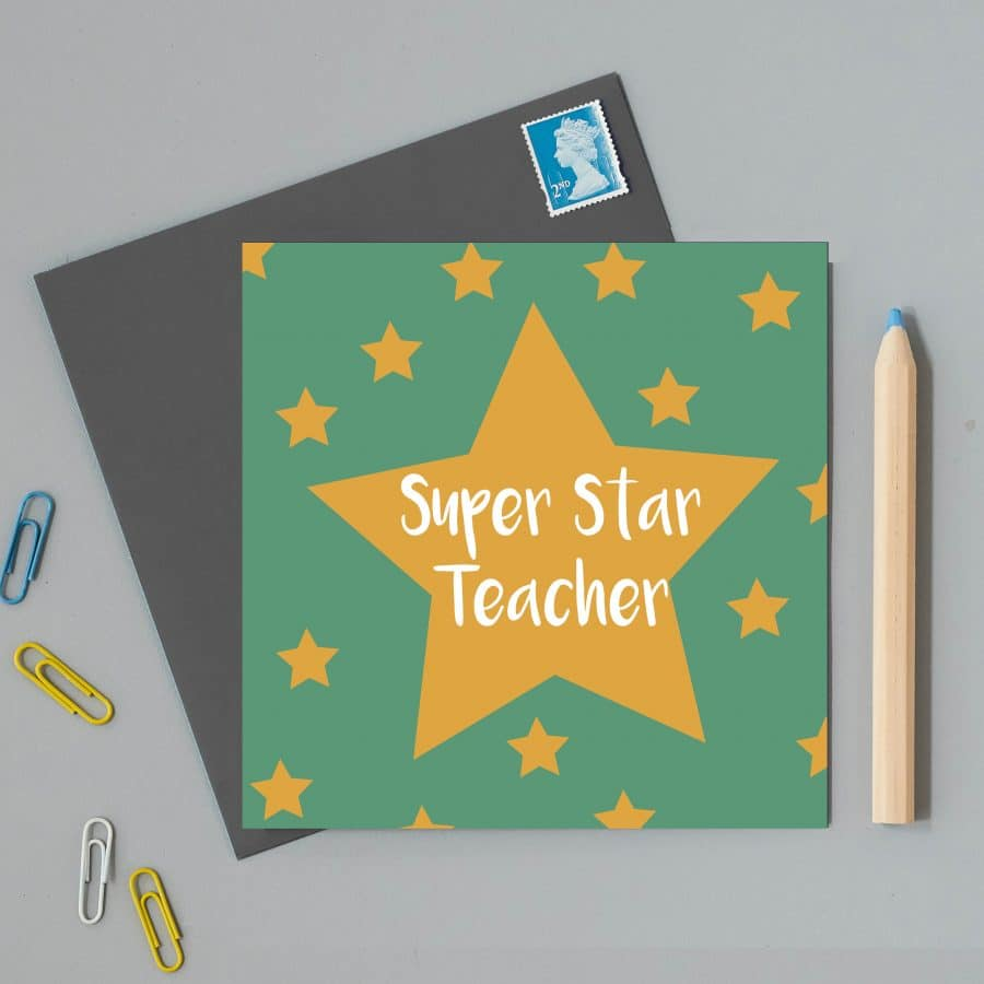 Greetings Card Luxury Designer Personalised Message Sustainable Environmentally Friendly FSC Paper Plastic Free - superstar teacher